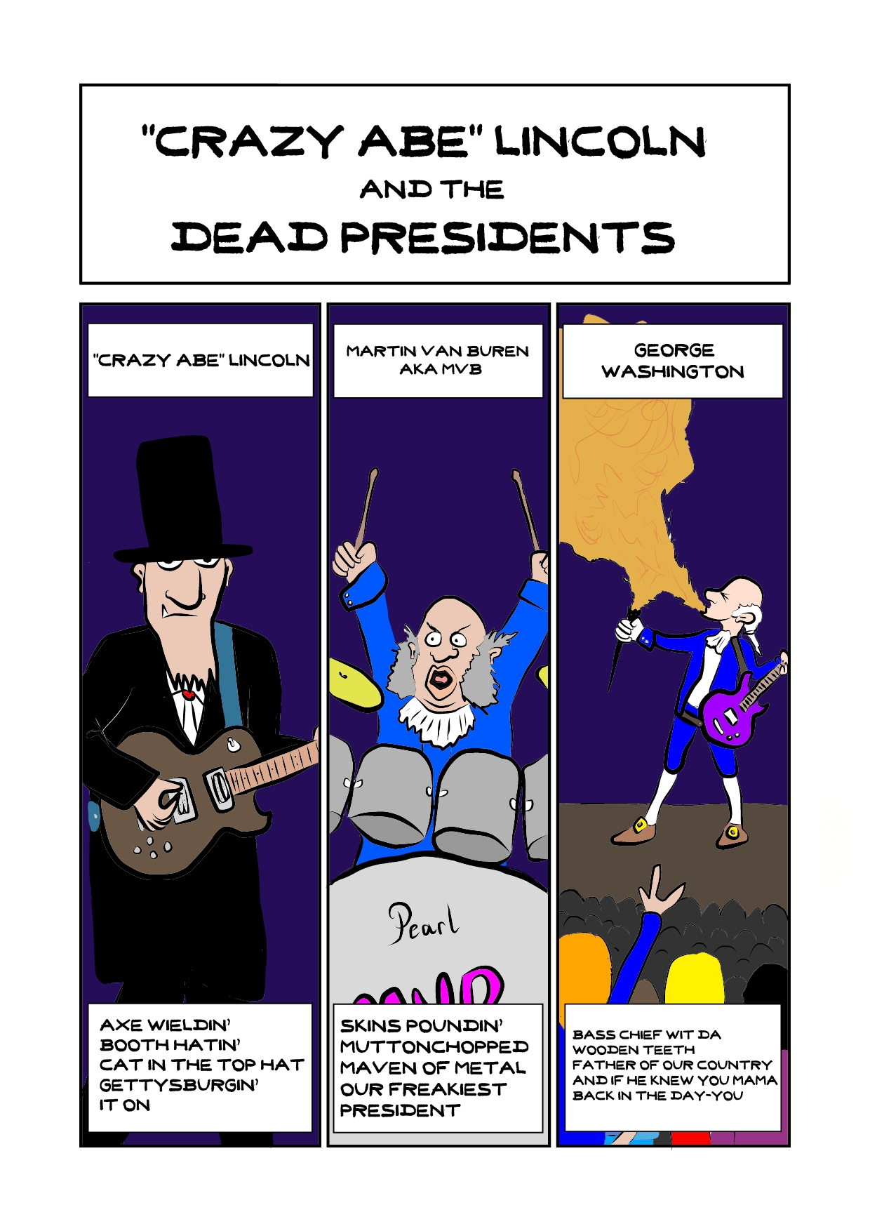 Crazy Abe Lincoln And The Dead Presidents