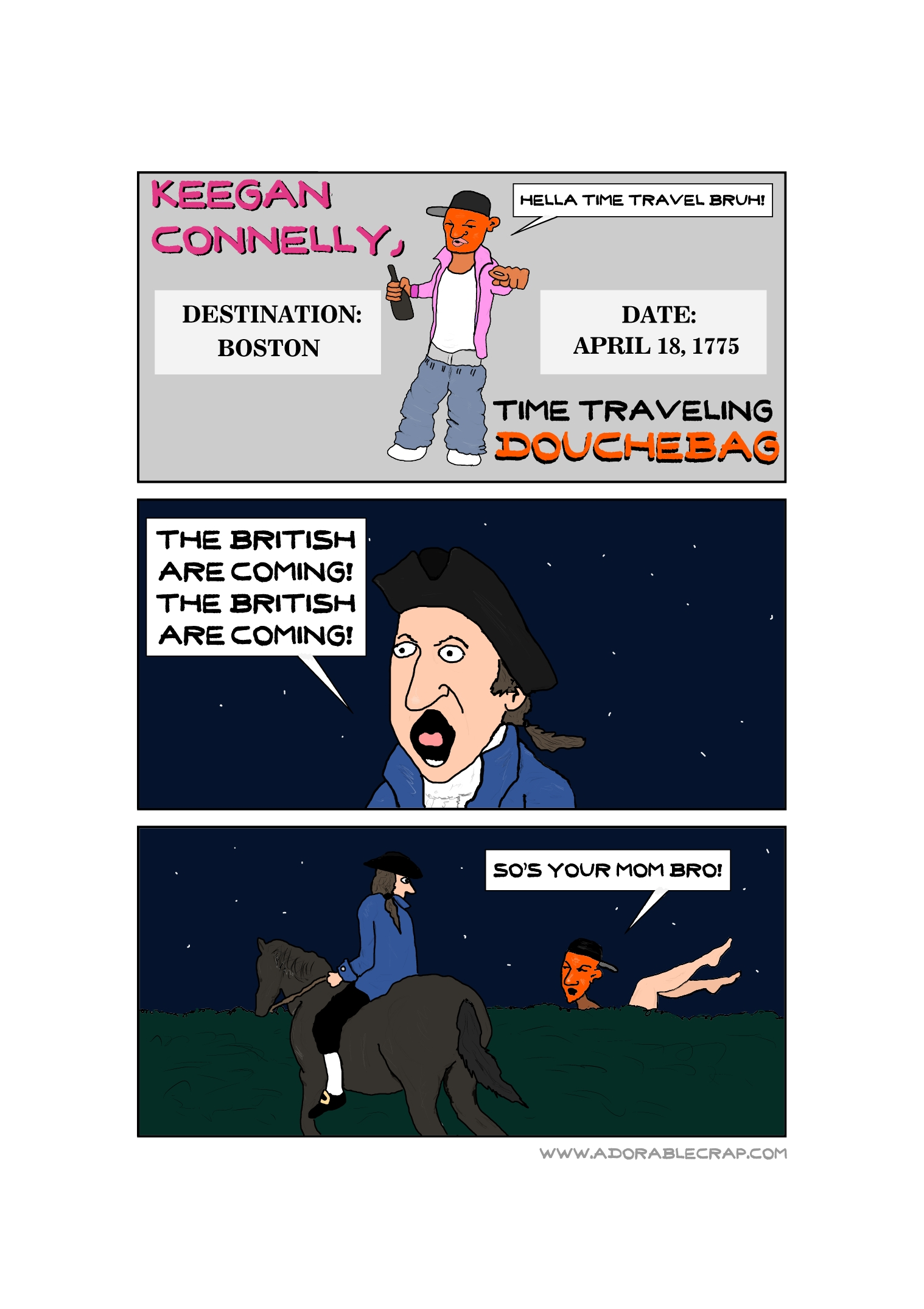 Keegan Connelly, Time Traveling Douchebag (#1-Boston 1775)